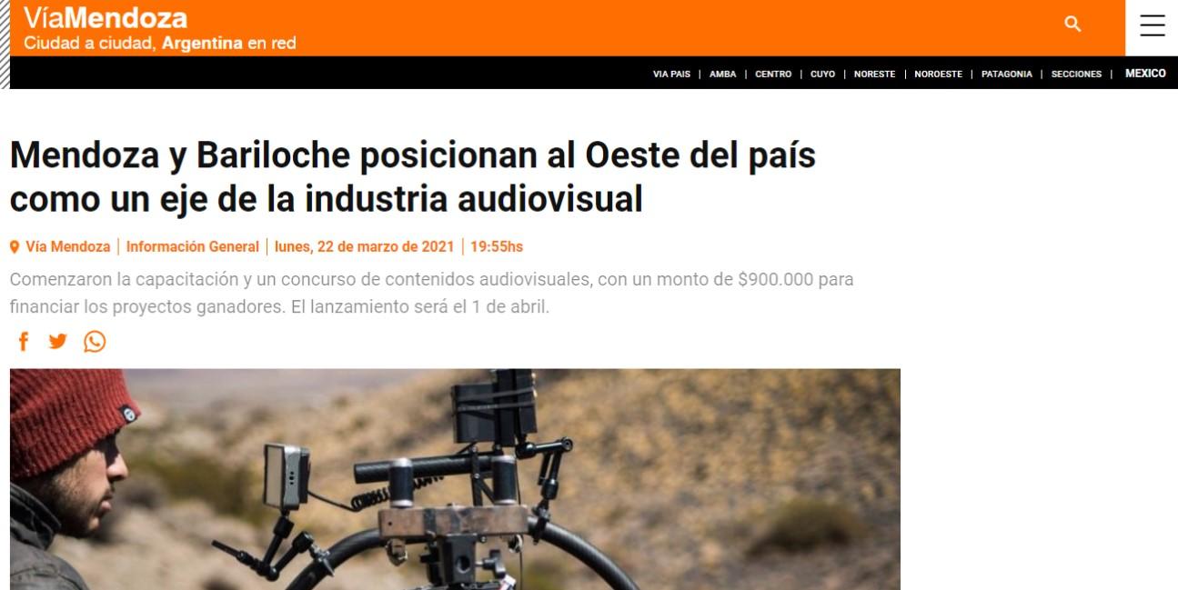 Mendoza y Bariloche posicionan al Oeste del país como un eje de la industria audiovisual